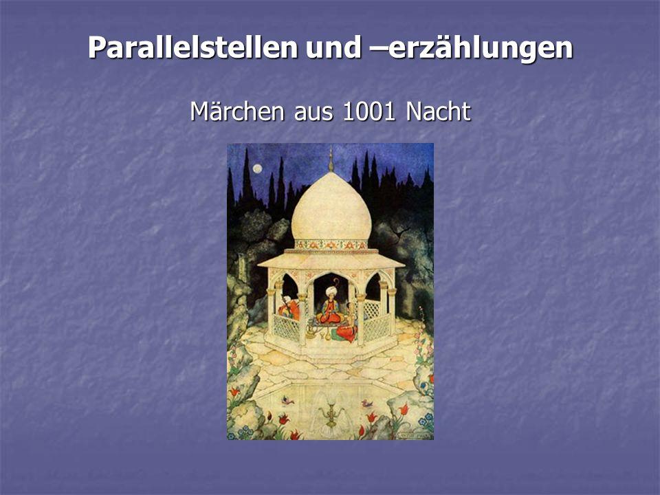 Parallelstellen und –erzählungen Märchen aus 1001 Nacht