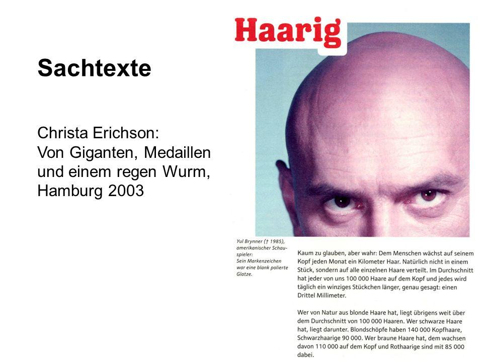 Sachtexte Christa Erichson: Von Giganten, Medaillen und einem regen Wurm, Hamburg 2003