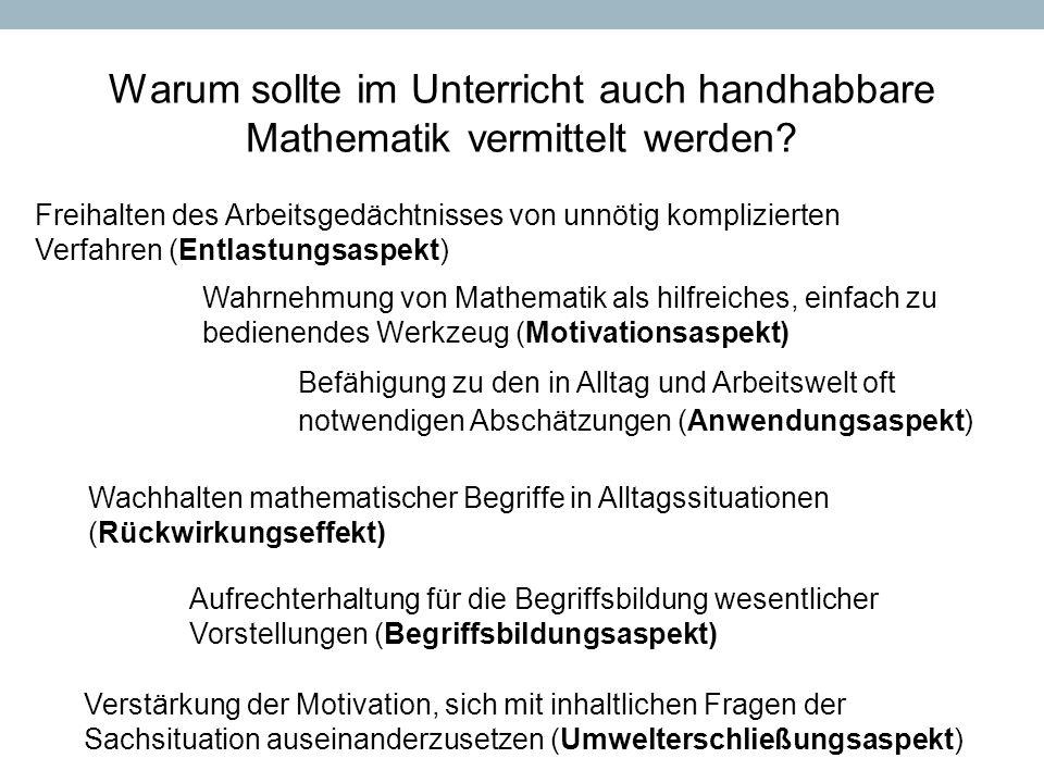 Warum sollte im Unterricht auch handhabbare Mathematik vermittelt werden