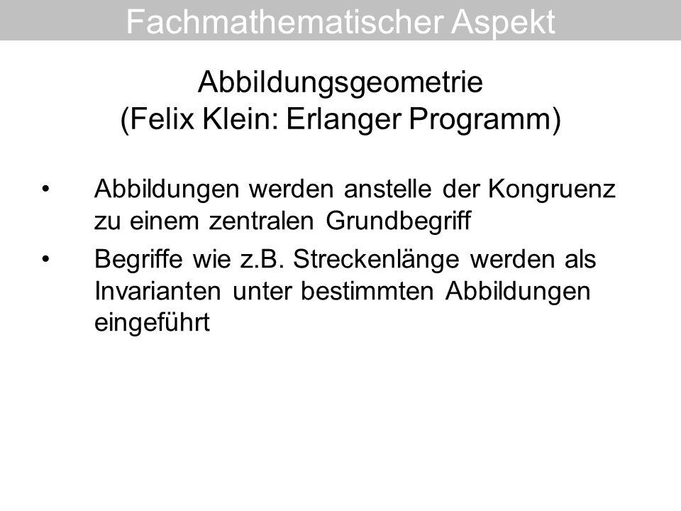 Abbildungsgeometrie (Felix Klein: Erlanger Programm)