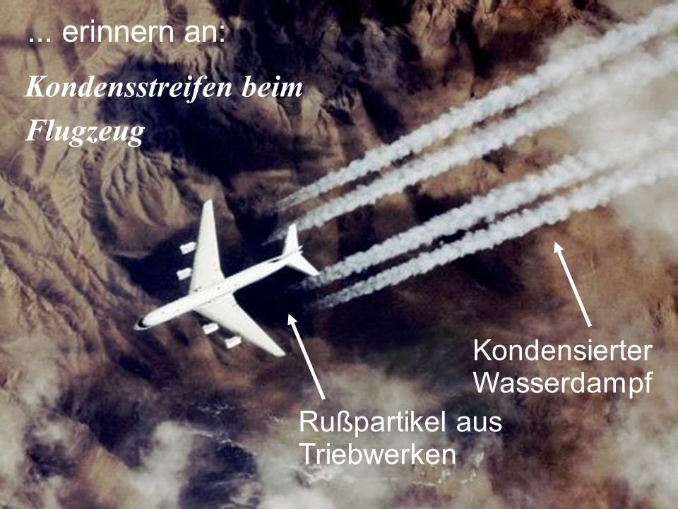 ... erinnern an: Kondensstreifen beim Flugzeug Kondensierter