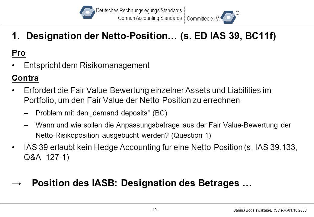 Designation der Netto-Position… (s. ED IAS 39, BC11f)