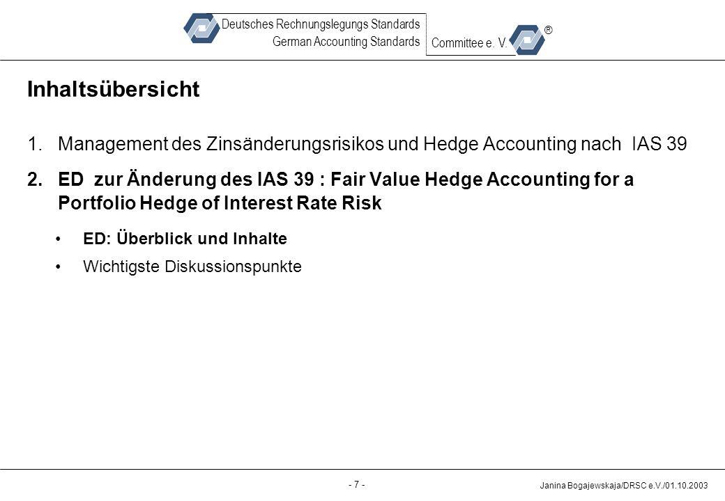 Quelle: Inhaltsübersicht. Management des Zinsänderungsrisikos und Hedge Accounting nach IAS 39.