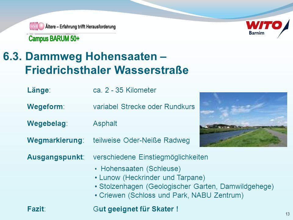 6.3. Dammweg Hohensaaten – Friedrichsthaler Wasserstraße