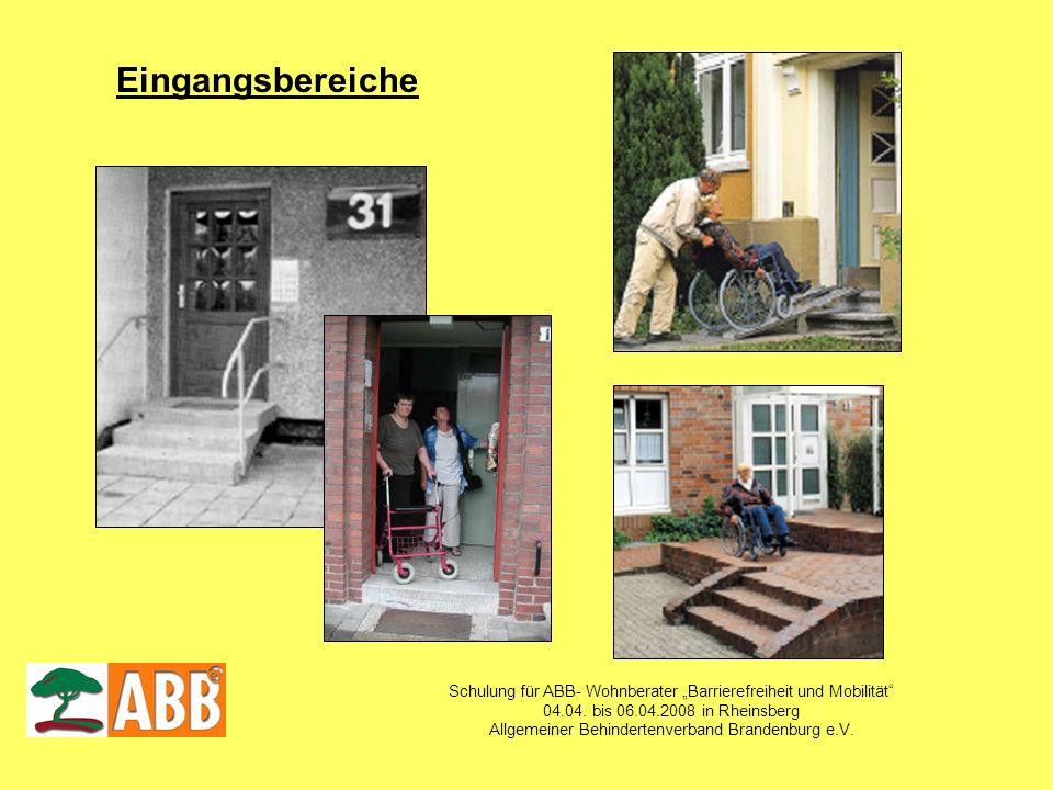 """EingangsbereicheSchulung für ABB- Wohnberater """"Barrierefreiheit und Mobilität 04.04. bis 06.04.2008 in Rheinsberg."""
