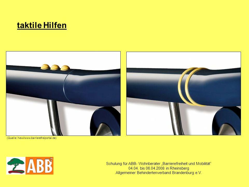 """taktile Hilfen(Quelle: hewi/www.barrierefreiportal.de) Schulung für ABB- Wohnberater """"Barrierefreiheit und Mobilität"""
