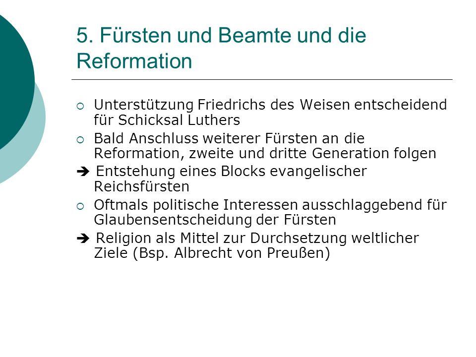 5. Fürsten und Beamte und die Reformation