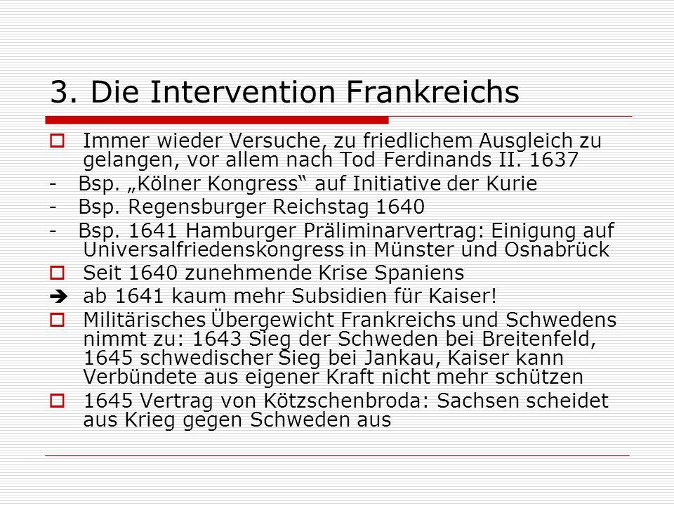 3. Die Intervention Frankreichs
