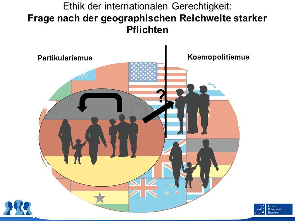 Ethik der internationalen Gerechtigkeit: Frage nach der geographischen Reichweite starker Pflichten
