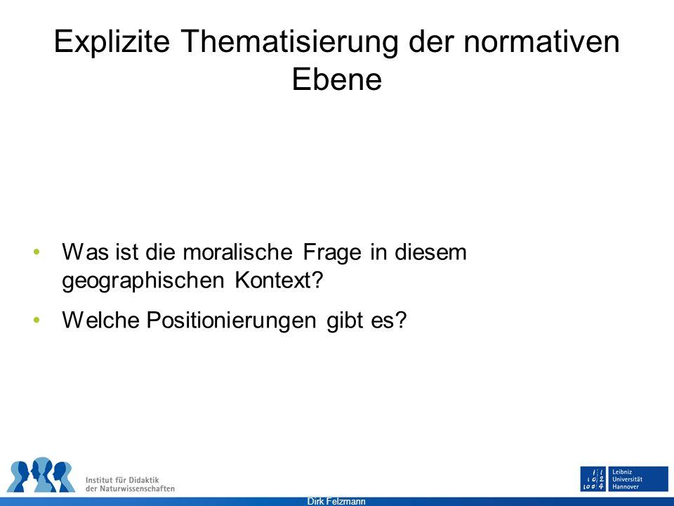 Explizite Thematisierung der normativen Ebene