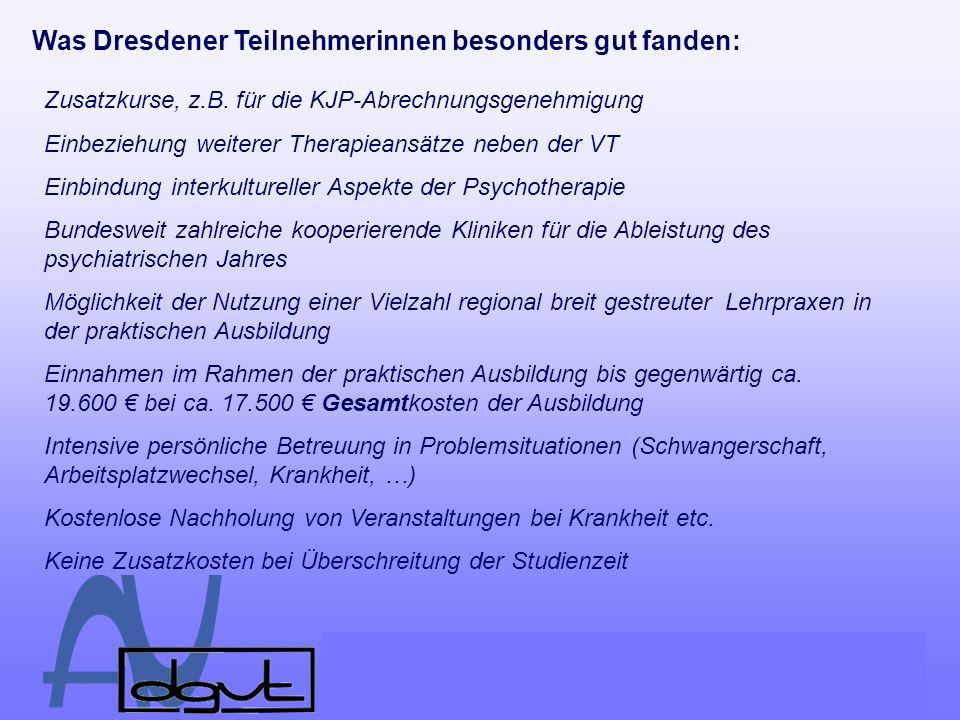 Was Dresdener Teilnehmerinnen besonders gut fanden:
