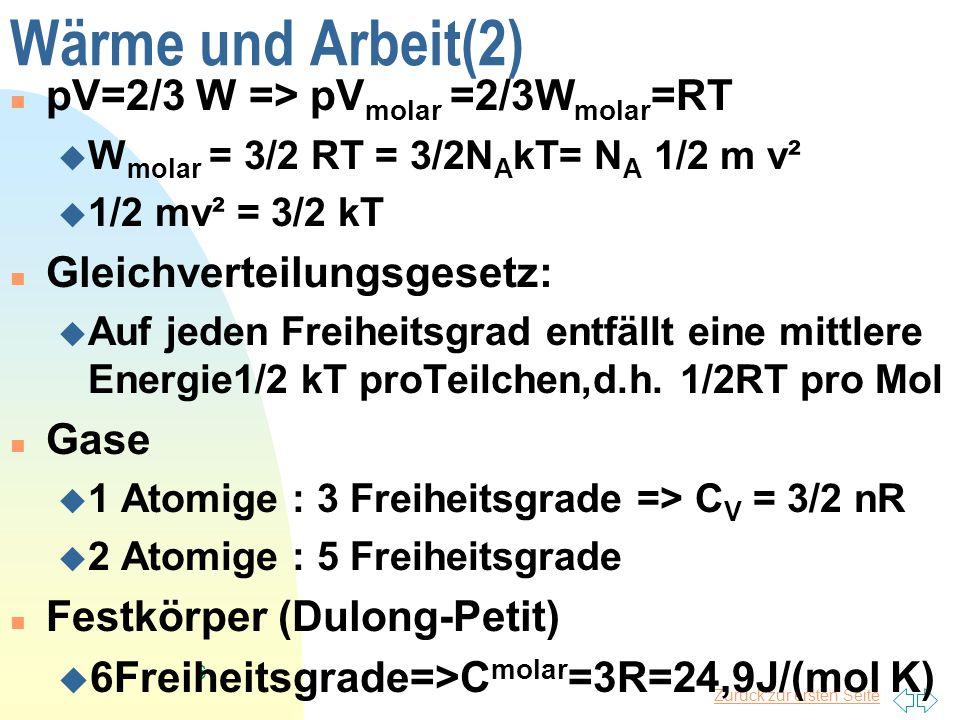 Wärme und Arbeit(2) pV=2/3 W => pVmolar =2/3Wmolar=RT