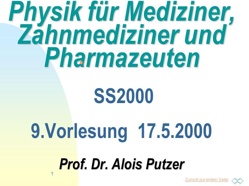 Physik für Mediziner, Zahnmediziner und Pharmazeuten SS2000 9