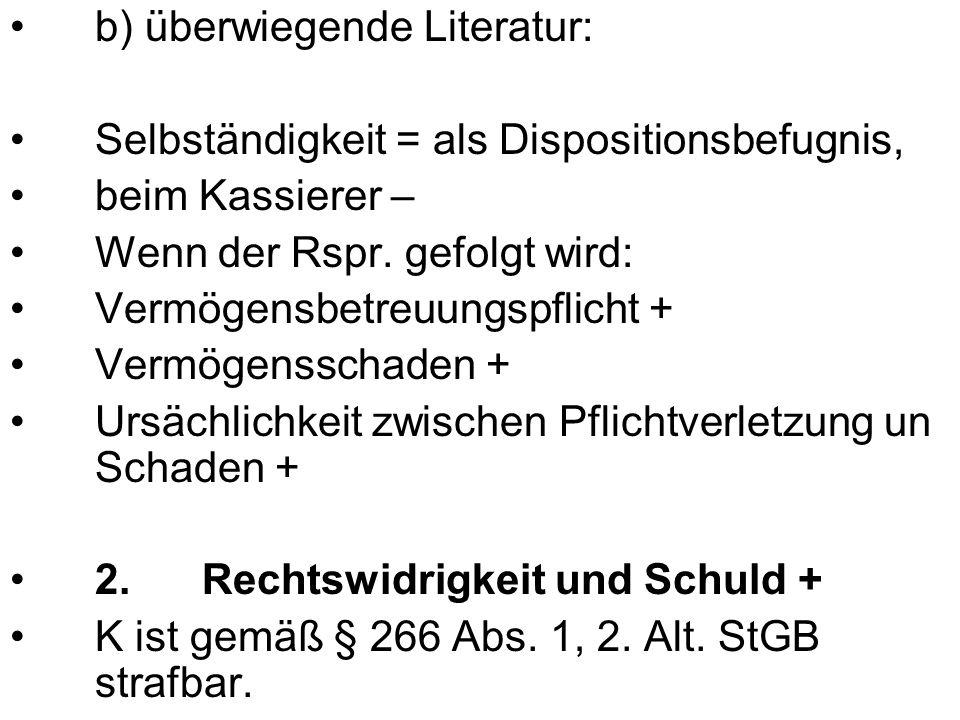 b) überwiegende Literatur: