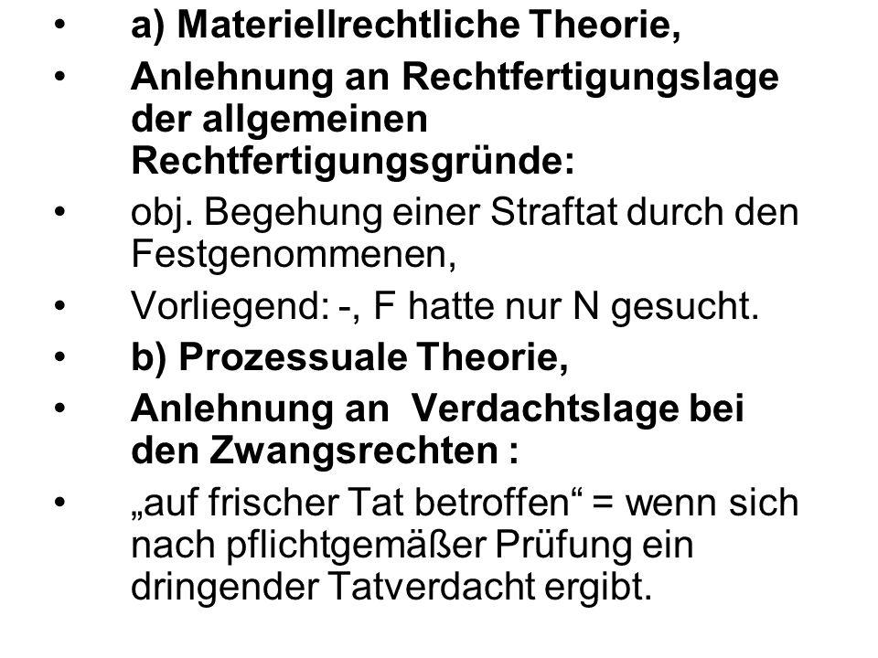 a) Materiellrechtliche Theorie,