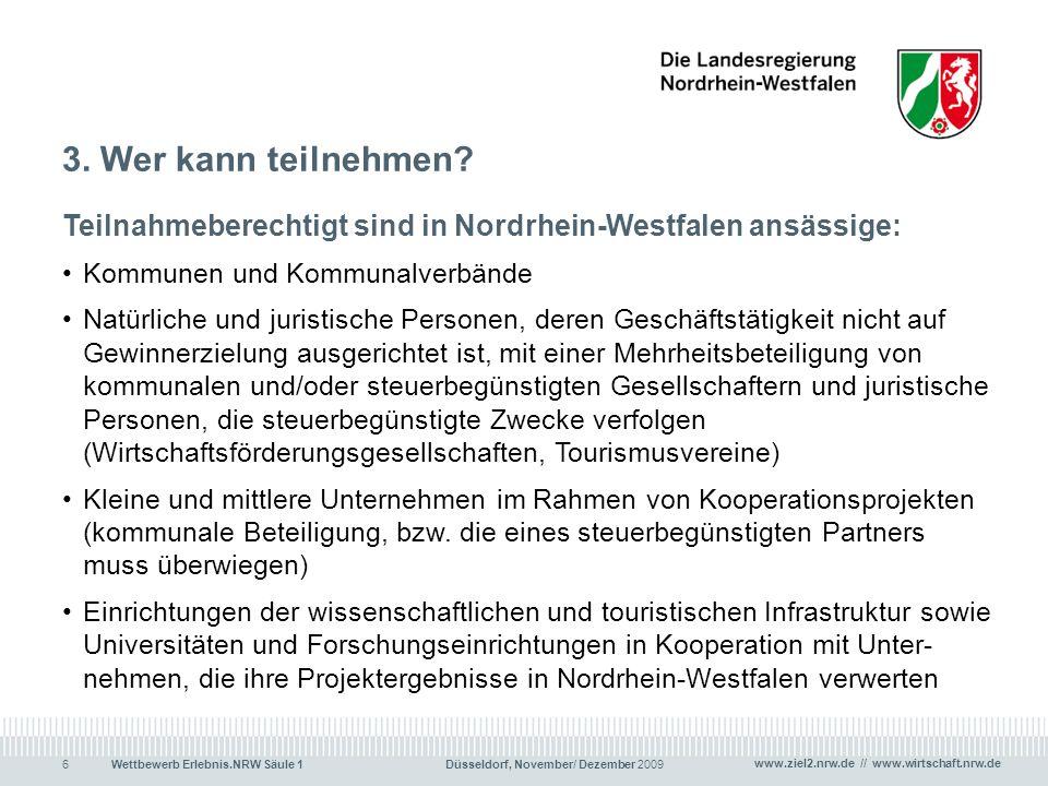 3. Wer kann teilnehmen Teilnahmeberechtigt sind in Nordrhein-Westfalen ansässige: Kommunen und Kommunalverbände.