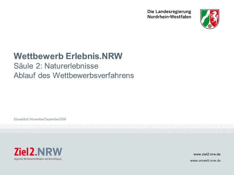 Wettbewerb Erlebnis.NRW Säule 2: Naturerlebnisse Ablauf des Wettbewerbsverfahrens