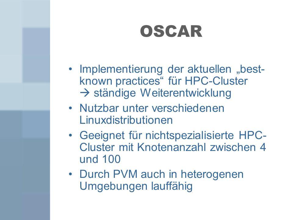 """OSCAR Implementierung der aktuellen """"best- known practices für HPC-Cluster  ständige Weiterentwicklung."""