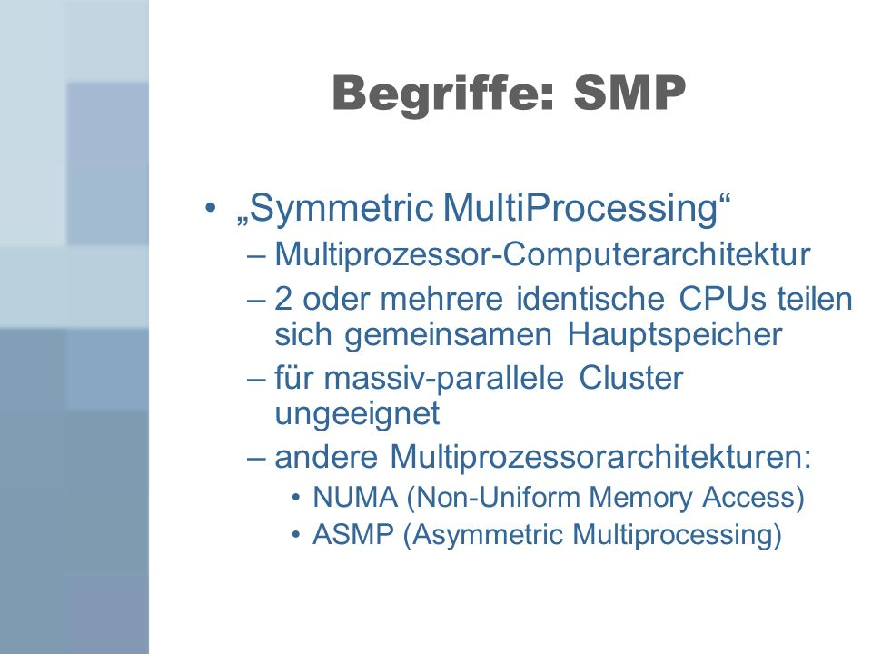"Begriffe: SMP ""Symmetric MultiProcessing"