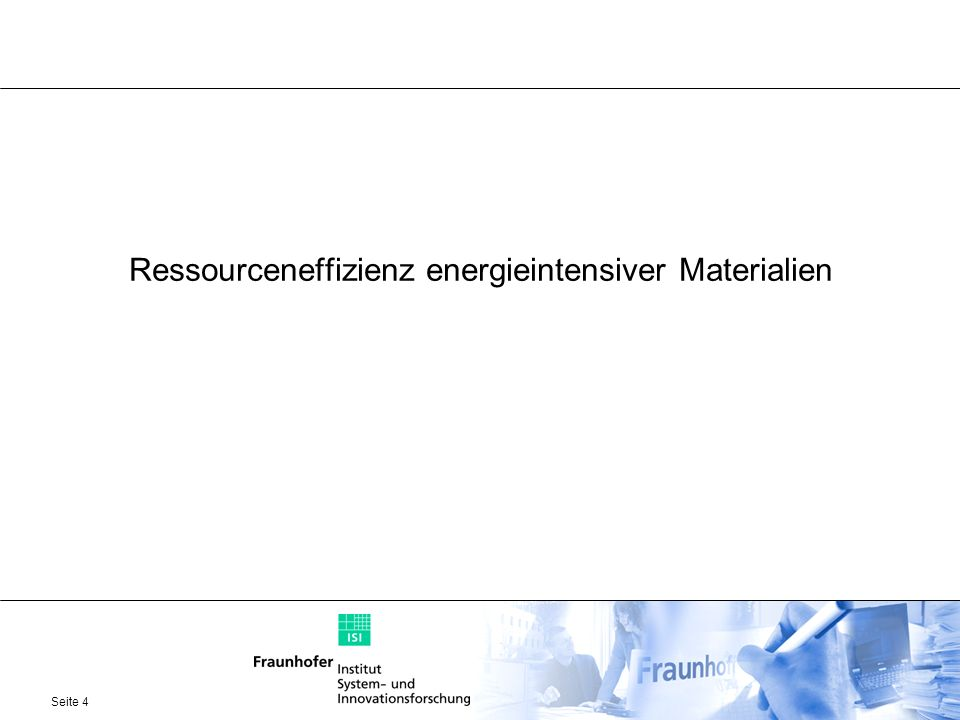 Ressourceneffizienz energieintensiver Materialien