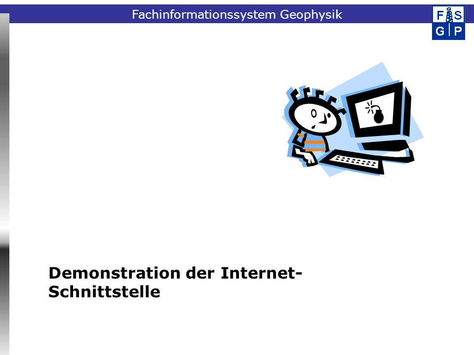 Demonstration der Internet-Schnittstelle
