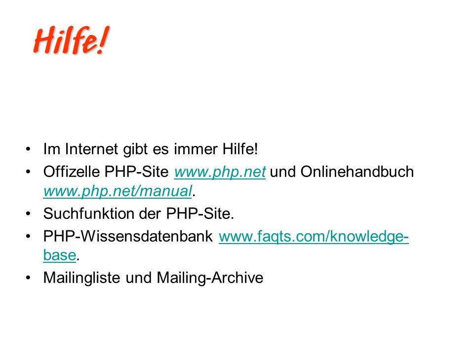 Hilfe! Im Internet gibt es immer Hilfe!