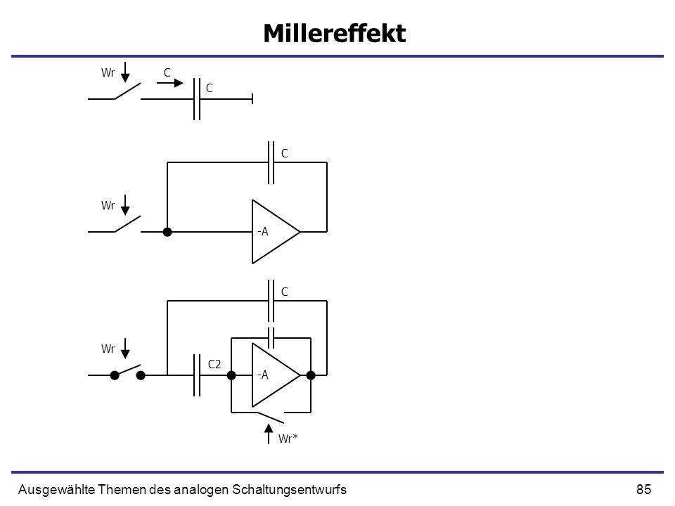 Millereffekt Ausgewählte Themen des analogen Schaltungsentwurfs Wr C C