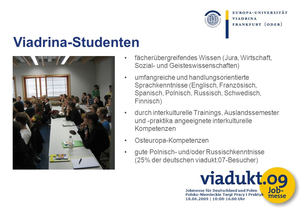 Viadrina-Studenten fächerübergreifendes Wissen (Jura, Wirtschaft, Sozial- und Geisteswissenschaften)