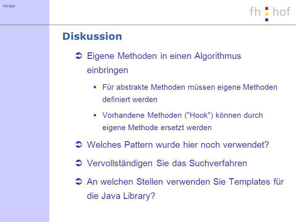 Diskussion Eigene Methoden in einen Algorithmus einbringen