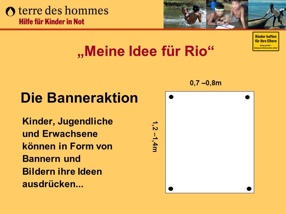"""""""Meine Idee für Rio Die Banneraktion"""