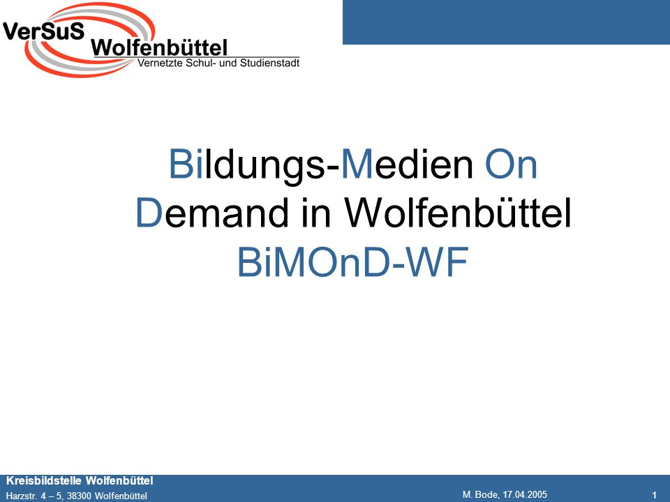 Bildungs-Medien On Demand in Wolfenbüttel BiMOnD-WF