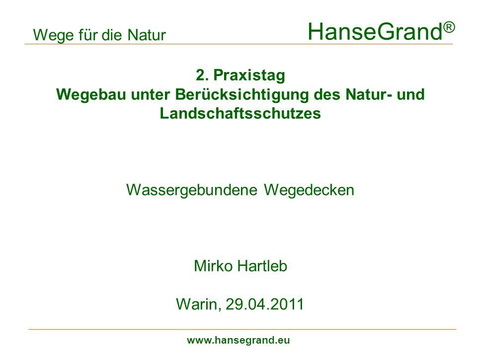 Wegebau unter Berücksichtigung des Natur- und Landschaftsschutzes