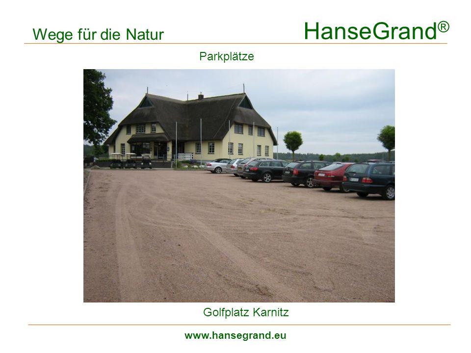 HanseGrand® Wege für die Natur Parkplätze Golfplatz Karnitz