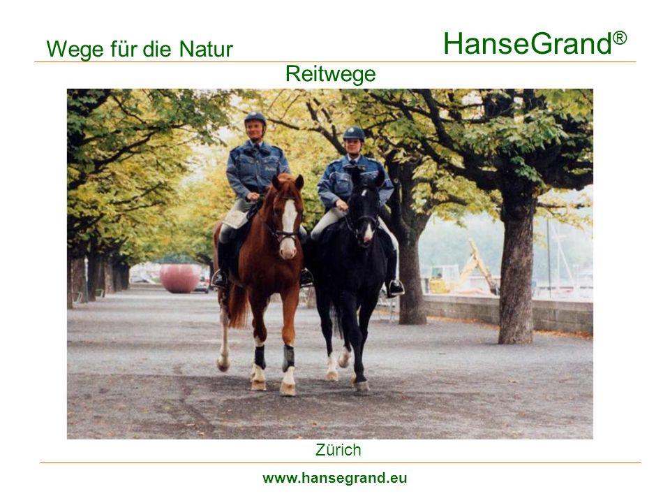 HanseGrand® Wege für die Natur Reitwege Zürich www.hansegrand.eu