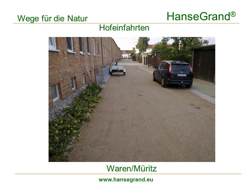 HanseGrand® Wege für die Natur Hofeinfahrten Waren/Müritz