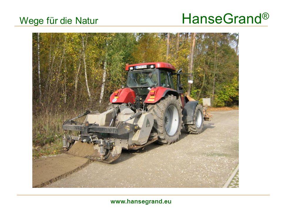 HanseGrand® Wege für die Natur Wegesanierung www.hansegrand.eu