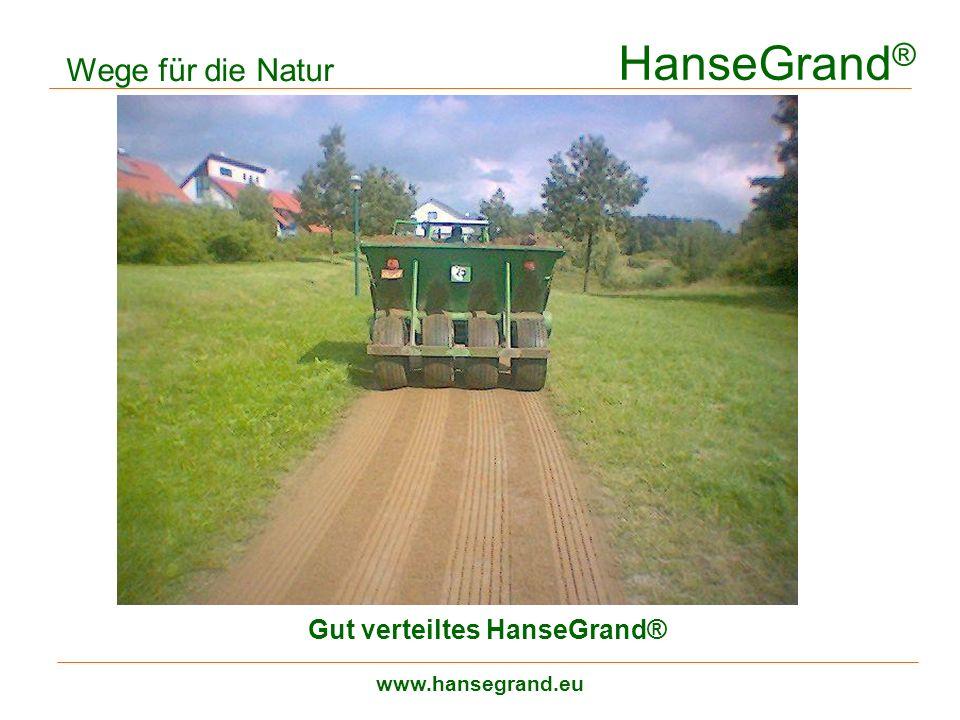HanseGrand® Wege für die Natur Gut verteiltes HanseGrand®