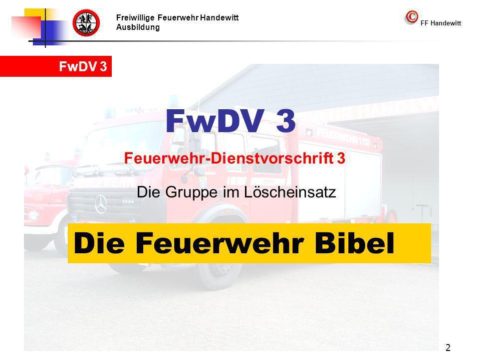 FwDV 3 Die Feuerwehr Bibel Feuerwehr-Dienstvorschrift 3