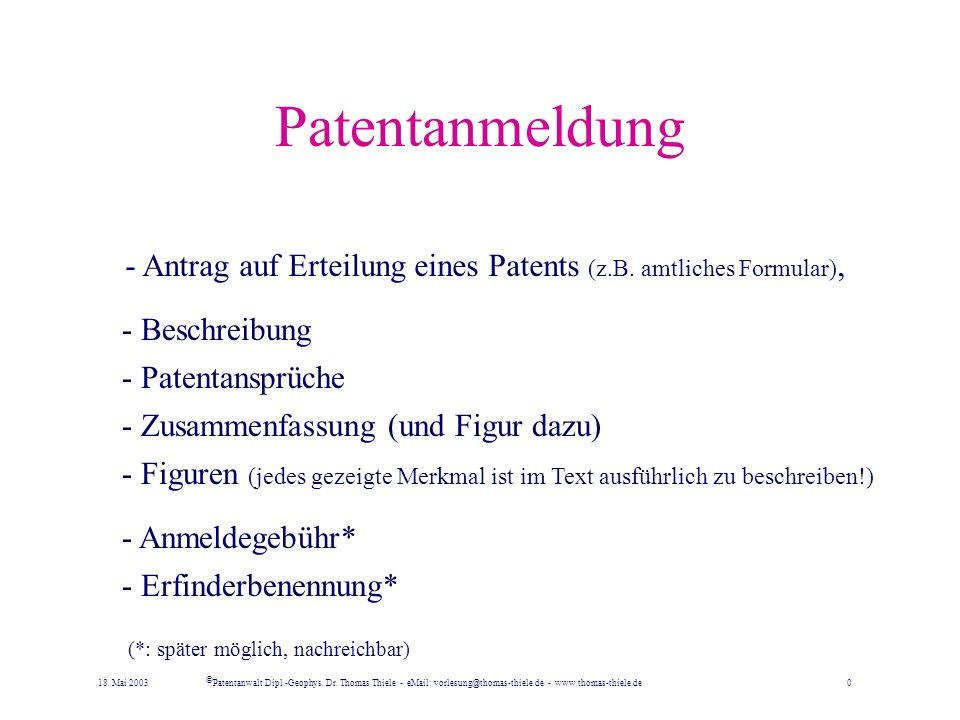 Patentanmeldung - Antrag auf Erteilung eines Patents (z.B. amtliches Formular), - Beschreibung. - Patentansprüche.