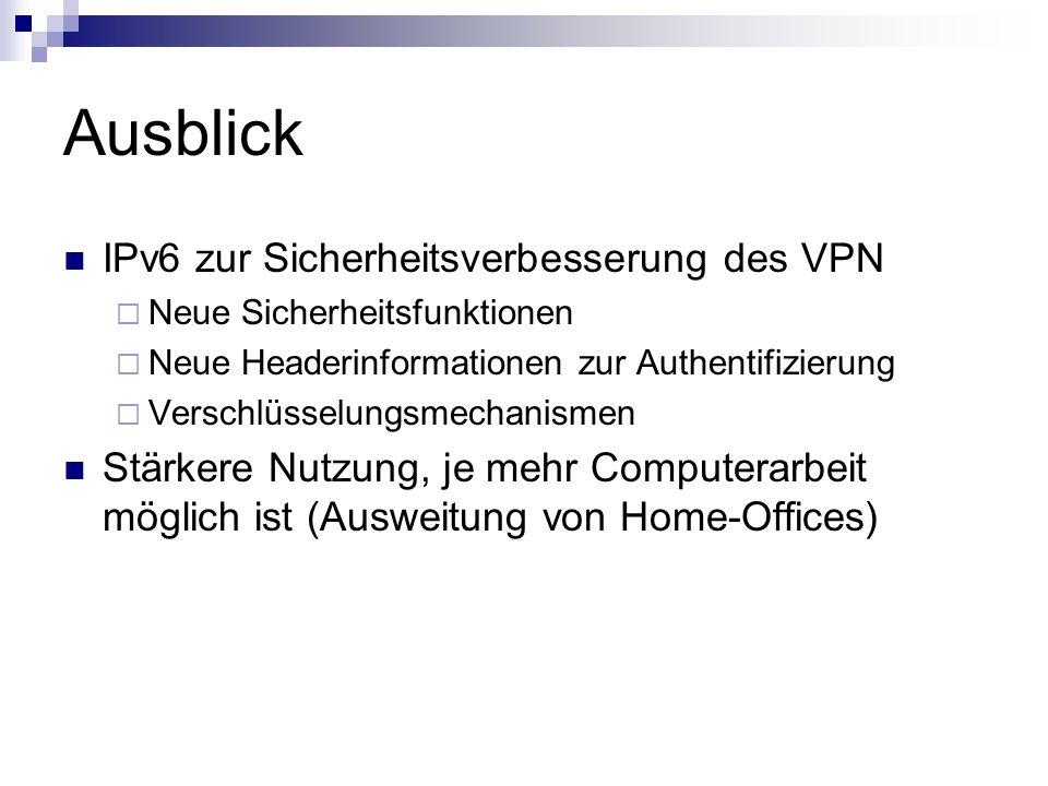 Ausblick IPv6 zur Sicherheitsverbesserung des VPN