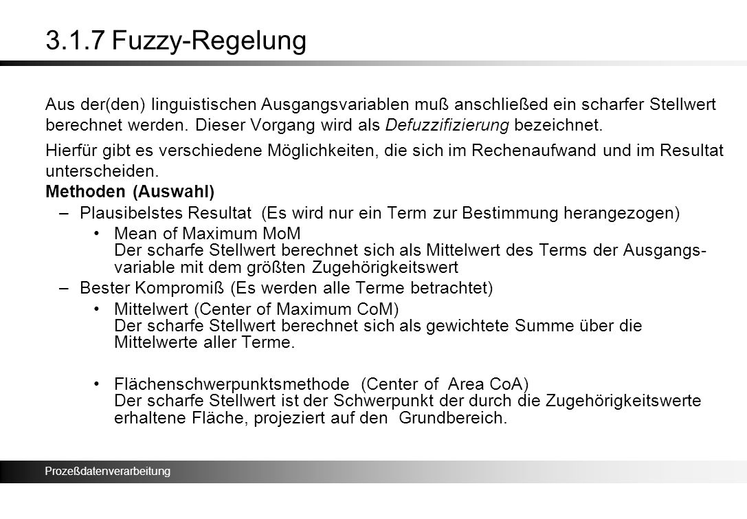 3.1.7 Fuzzy-Regelung