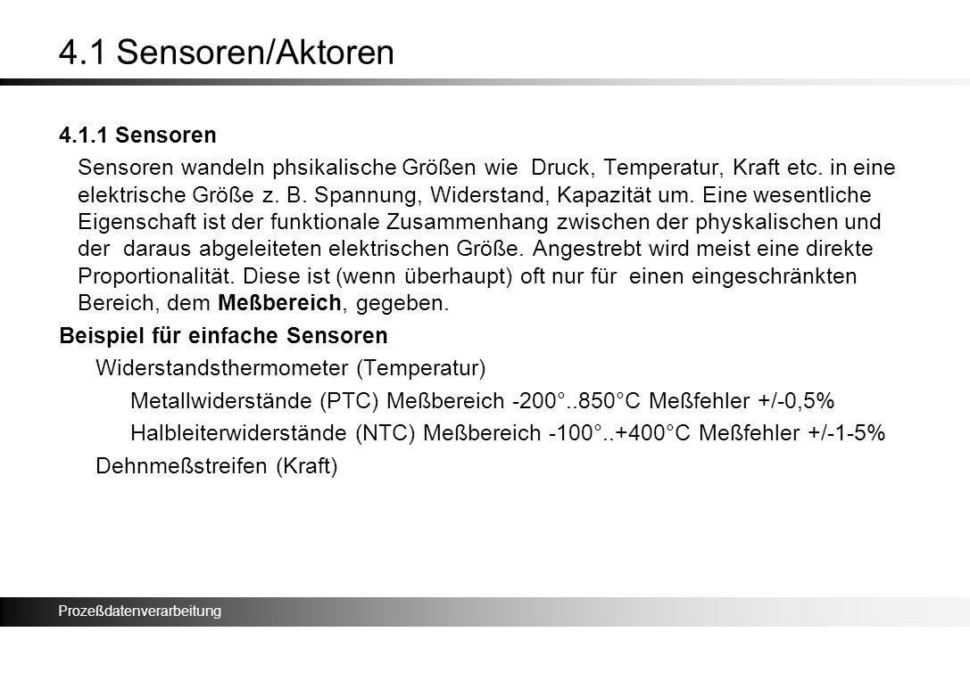 4.1 Sensoren/Aktoren 4.1.1 Sensoren