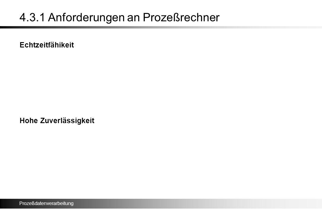 4.3.1 Anforderungen an Prozeßrechner