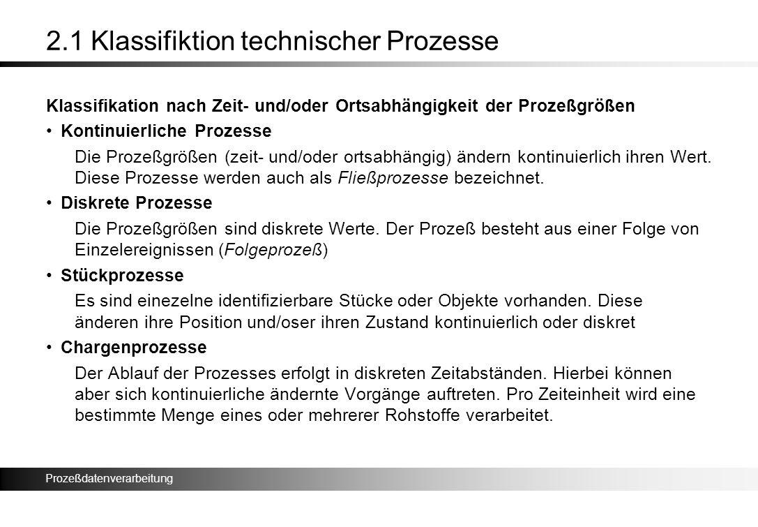 2.1 Klassifiktion technischer Prozesse