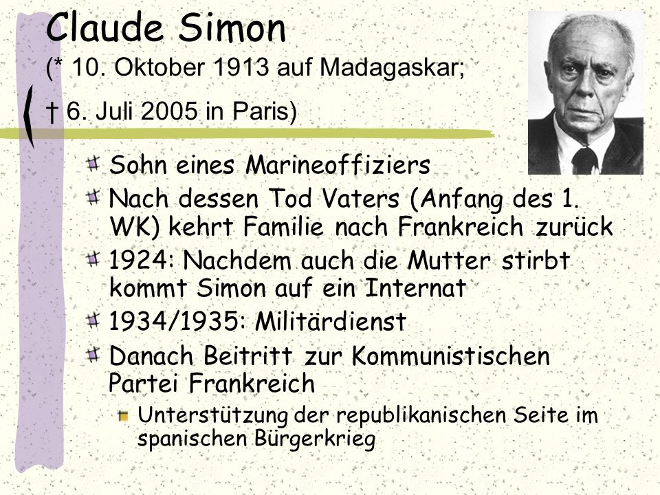 Claude Simon (. 10. Oktober 1913 auf Madagaskar; † 6