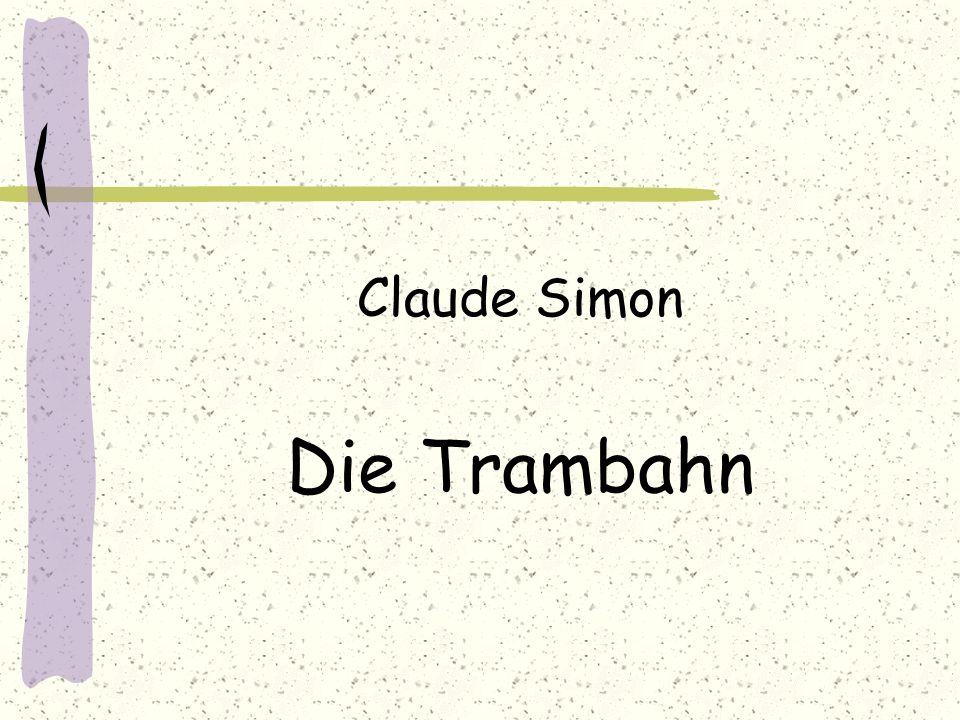 Claude Simon Die Trambahn