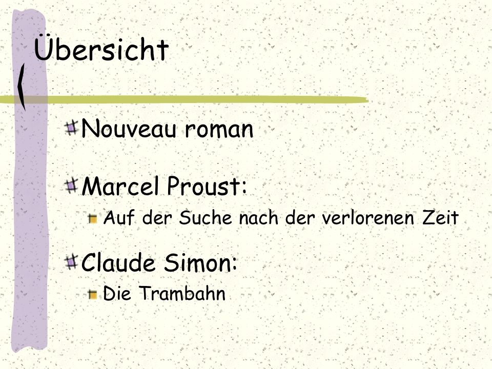 Übersicht Nouveau roman Marcel Proust: Claude Simon:
