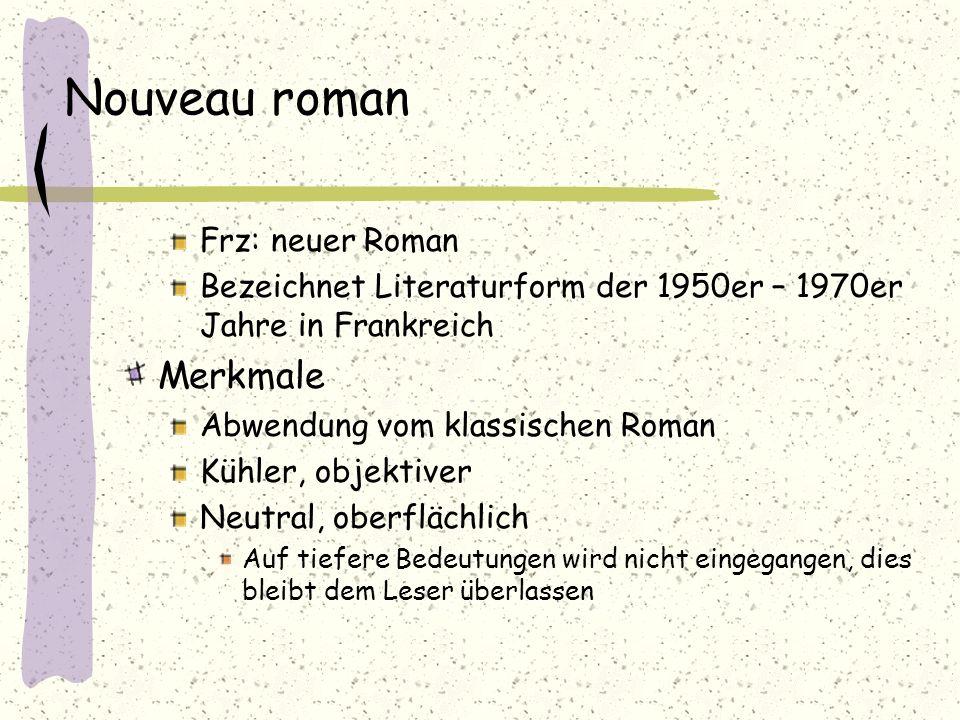 Nouveau roman Merkmale Frz: neuer Roman