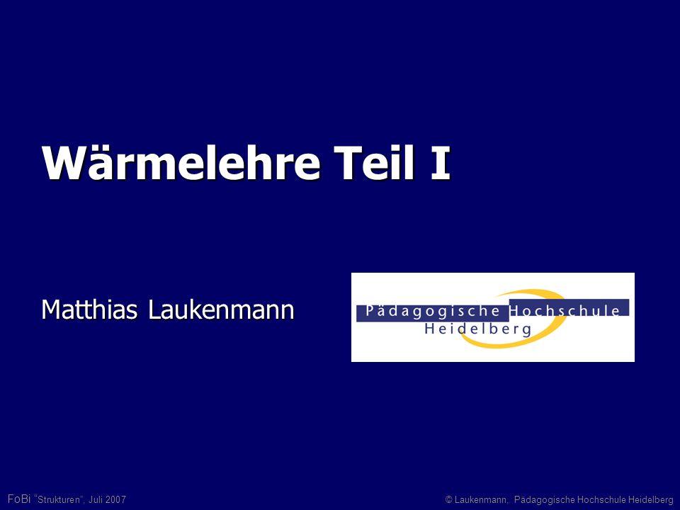 Wärmelehre Teil I Matthias Laukenmann