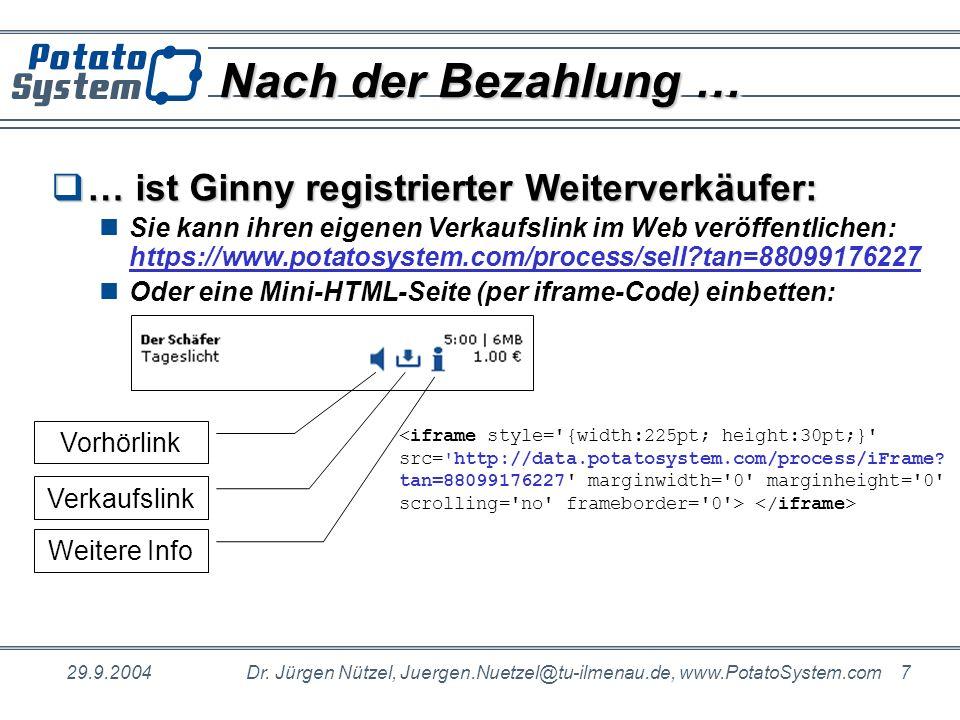 Nach der Bezahlung … … ist Ginny registrierter Weiterverkäufer: